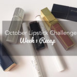 October Lipstick Challenge 2016 – Week 1